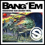 BANG 'EM TRAP MIX ON SESSIONS WITH NATHAN J SPECIAL GUEST APPEARNCE