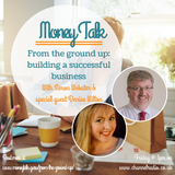 From the ground up: building a successful business Ft. Denise Wilton
