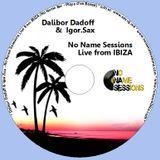 Dalibor Dadoff & Live Saxophone - No Name Sessions (IBIZA 2011) 8
