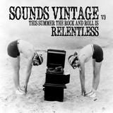 Sounds Vintage v3 - Relentless