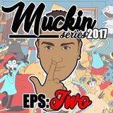 EPS 2 (MUCKIN SERIES 2017)