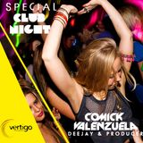 DJ Comick Valenzuela - Special Club Night (Junio 2014)