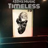Timeless Muisc 432Hz