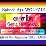E Alo Gets To Know... WOLFZIE 2 (episode 32)