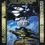 MARK.E.G @ HARDCORE HEAVEN VS SLAMMIN VINYL - THE REMATCH 01.05.99 (HARDCORE)