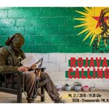 Rojava Calling: Die Wiederentdeckung eines kämpferischen Internationalismus