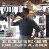 360 RadioStation Mix Rundown  Cookin' & Scratchin' Vol. 2 by dj kyu
