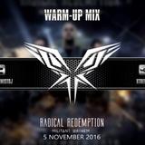 Radical Redemption - Militant Mayhem Warm-Up Mix (Xtremist Set)