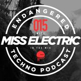 Episode 015 with Miss Electric in the mix