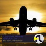 DJ Filip Lococo - The EDM Massive; Session 03