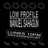 LOW PROFILE #90 MANUEL SAHAGÚN