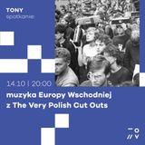TONY  winyl sesja: muzyka Europy Wschodniej z The Very Polish Cut Outs