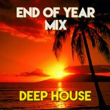 END OF YEAR MIX [Deep House]