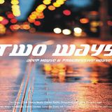 Daniel Gomez - Two Ways 008 on TM Radio - November 2014