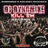 DJ Dynomike Kill'em VOL 3