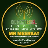 Dubcentral Radio - Mr Meerkat 27.09.2013