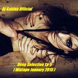 Deep Selection Ep 5(Mixtape January 2015)