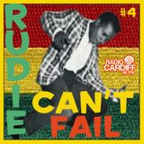 Rudie Can't Fail - Radio Cardiff Show #4 - 45s Special