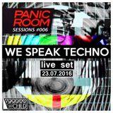 Panic Room Sessions #006