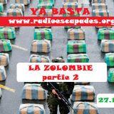 YA BASTA * LA ZOLOMBIE n°2 feat Ondatropica* Frente Cumbiero* Meridian Brothers* Velandia y la Tigra