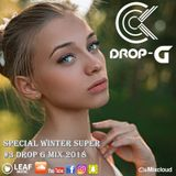 Special Winter Super #3 Drop G Mix 2018 ♦ Best of Deep House Sessions Music Mix 05-01-18 ♦ by Drop G