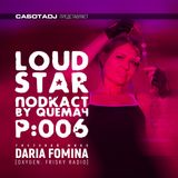 Queмач, Daria Fomina - L.Star Podcast 006