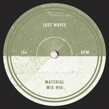 Lost Waves - Material Mix #05