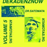 DEKADENZNOW VOLUME 5 by DR.SATOMATA