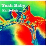 Yeah Baby - Kai Schulz Deep Tech House Mix