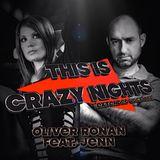 Presentation del tema en pista 40,  Oliver Ronan Feat. Jenn - This is Crazy Nights