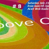 Groove On # 8 July 23rd 2016 Axcit Web Radio