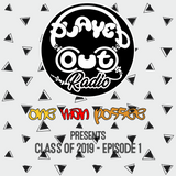 One Man Possee - Class of 2019 Episode #1