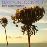 UAK>ON LOCK #03 (September...)