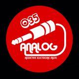 ANALOG-Addictive Electronic Music-Episode 035