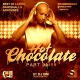 Hot Chocolate 02-19 BY DJ SIM