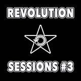 Revolution Sessions #3