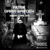 Patrik   **Dark_Garden** #001 4/4/2015