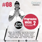 Drops RadioShow #08 - Progressive Vocal House 2 (Dj Ciro Silva)