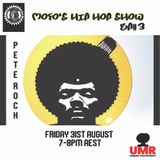 "MoFo's  Hip Hop Show ""Pete Rock"" - DJ MoFo  (Fri 31 Aug 2018)"
