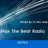 Max The Beat Radio #8 | Scorpz ID Premiere