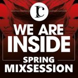 We are Inside - Spring Mixsession 2017