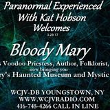 Paranormal Experienced with Host Kat Hobson_20170329_Bloody Mary
