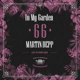 Martin Depp - In My Garden Vol 66 @ 21-10-2018