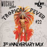 Tropical Fever - 3rd Anniversary Mix
