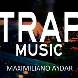 Best Remixes of Popular Songs - Best Trap Music Mix - Maximiliano Aydar