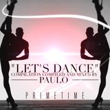 DJ PAULO-LET'S DANCE (Primetime-Spring 2016)