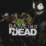 Dancing Dead - Month 1