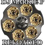 RELOADED by DJ MARKIE P   HEAVY BASSLINE/ ROLLING JUNGLE / DNB