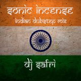 DJ Safri - Sonic Incense - Indian Dubstep mix