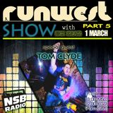 RUNWEST SHOW #5 - TOM CLYDE (GUEST MIX)
